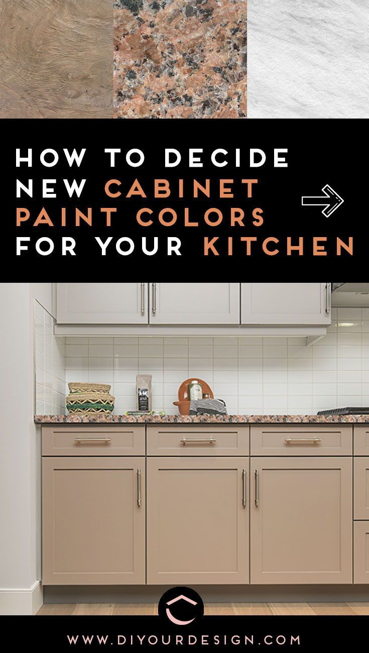 How To Easily Decide Your New Paint Colors For Kitchen Cabinets Kitchen Cabinet Colors Kitchen Paint Colors Kitchen Cabinets Color Combination Change kitchen cabinets color