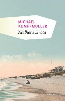 Nádhera života - Michael Kumpfuller