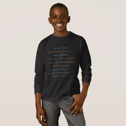 The Lord is Merciful Loving Forgiving Exodus 34 T-Shirt - good gifts special unique customize style