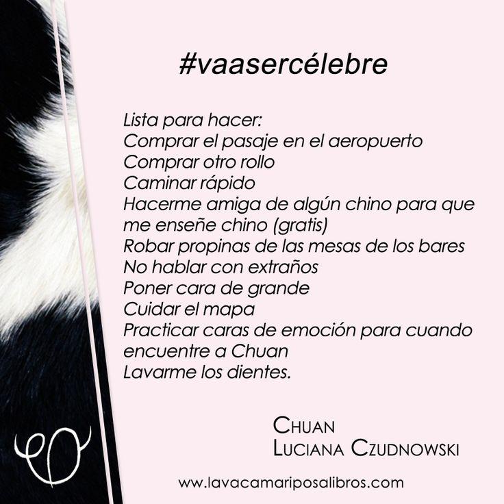 """Una pequeña gran lista de """"Chuan"""", la novela de Paula Brecciaroli, que #vaasercélebre"""