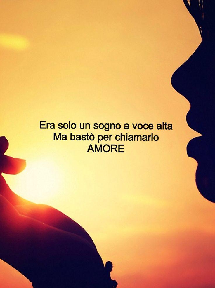 Un sogno a voce alta chiamato amore.  Aforisma - Francesca Liani