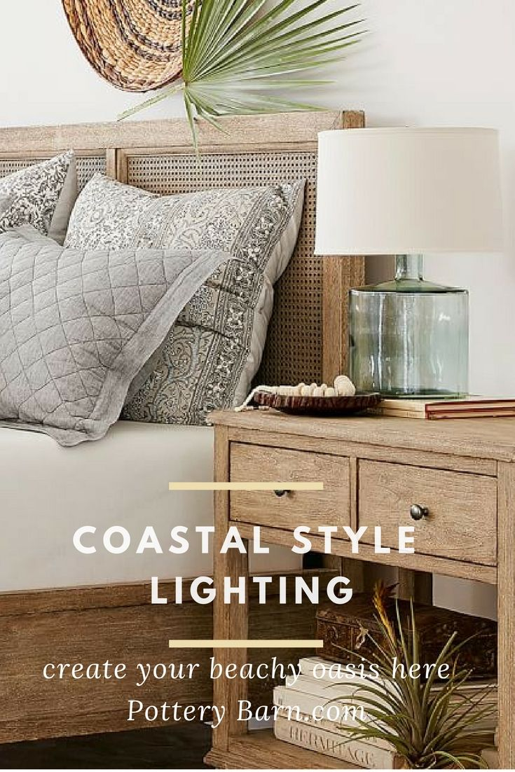 I Fell In Love With These Coastal Style Lamps From Pottery Barn So Many Styles To Choose For A Dreamy Beach Themed Room Ad C Decor