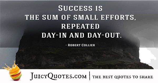 Quote About Success - Robert Collier
