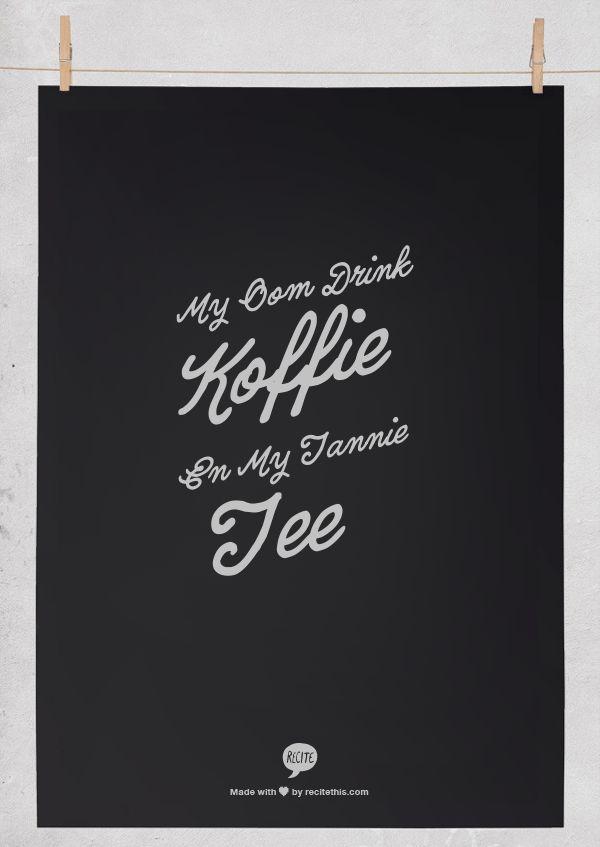 My oom drink koffie en my tannie tee - Laurika Rauch