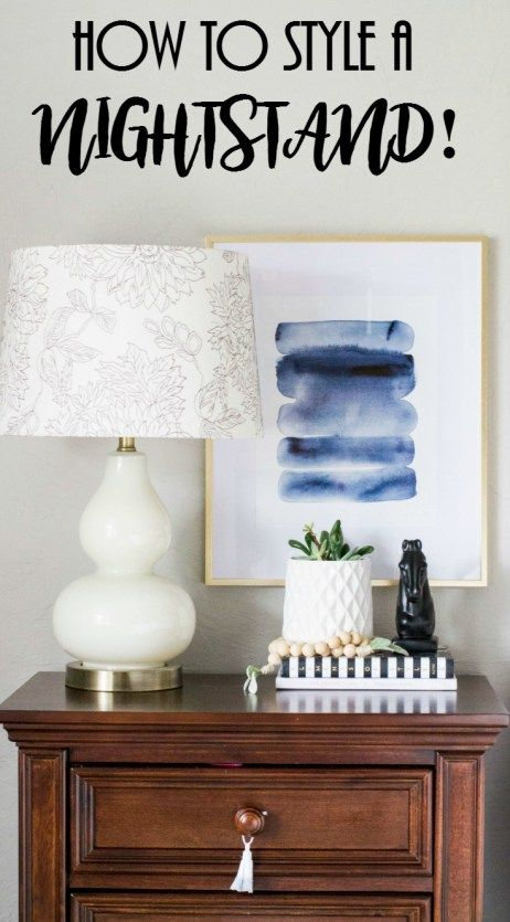 Project Allen Designs How To Style A Nightstand! Learn how to style a nightstand like a pro.