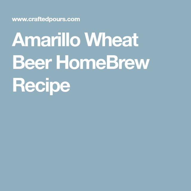 Amarillo Wheat Beer HomeBrew Recipe