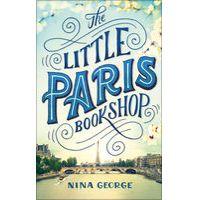 The Little Paris Bookshop by Nina George & Simon Pare