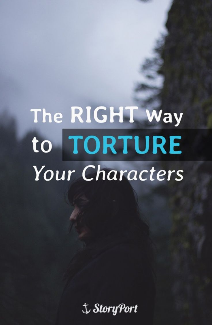 "As writers, we often joke about how much we enjoy ""torturing"" our characters."