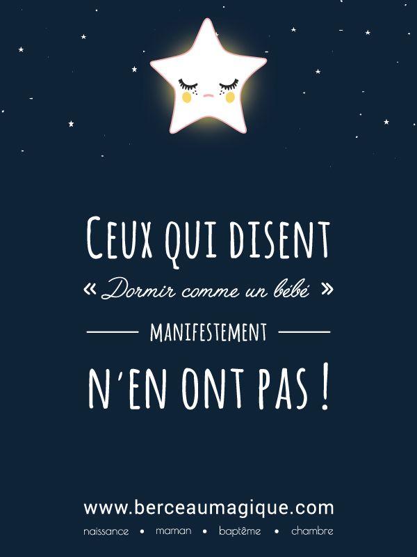 Ceux qui disent 'dormir comme un bébé' - manifestement - n'en ont pas ! #citation #dormir #enfants