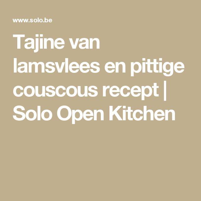 Tajine van lamsvlees en pittige couscous recept | Solo Open Kitchen