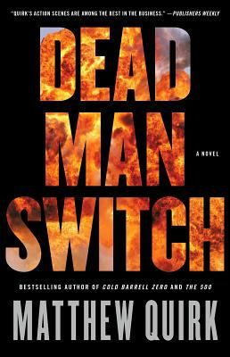 Dead man switch by Matthew Quirk. Click on the image to place a hold on this item in the Logan Library catalog.