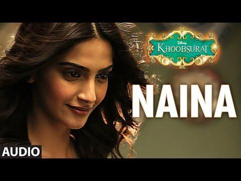 'Naina' Full AUDIO Song | Sonam Kapoor, Fawad Khan, Sona Mohapatra | Amaal Mallik | Khoobsurat - YouTube