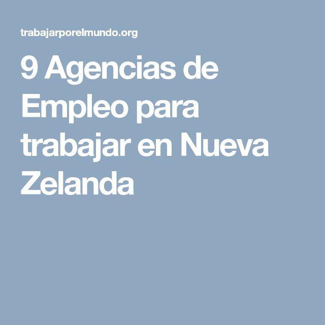 9 Agencias de Empleo para trabajar en Nueva Zelanda