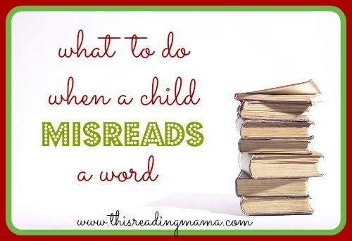 What to do When a Child Misreads a Word {FREE printable included} | This Reading Mama