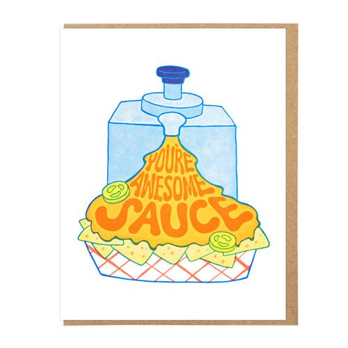 CARD | YOU'RE AWESOME SAUCE   #letterpress #stationery #design #illustration #cards #nachos