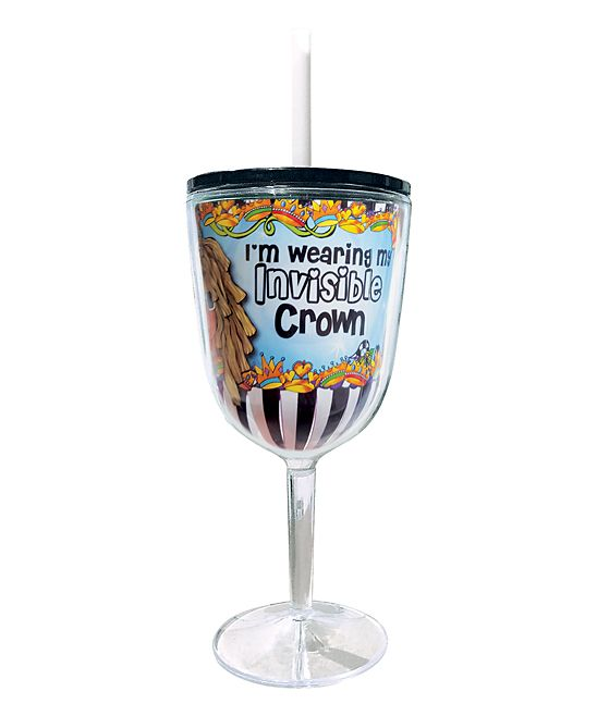 'I'm Wearing My Invisible Crown' 13-Oz. Travel Goblet