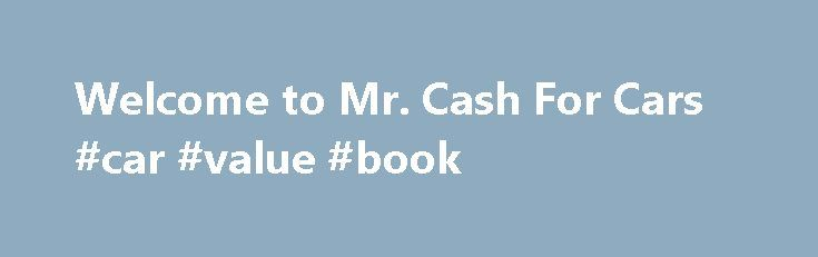 mr cash car