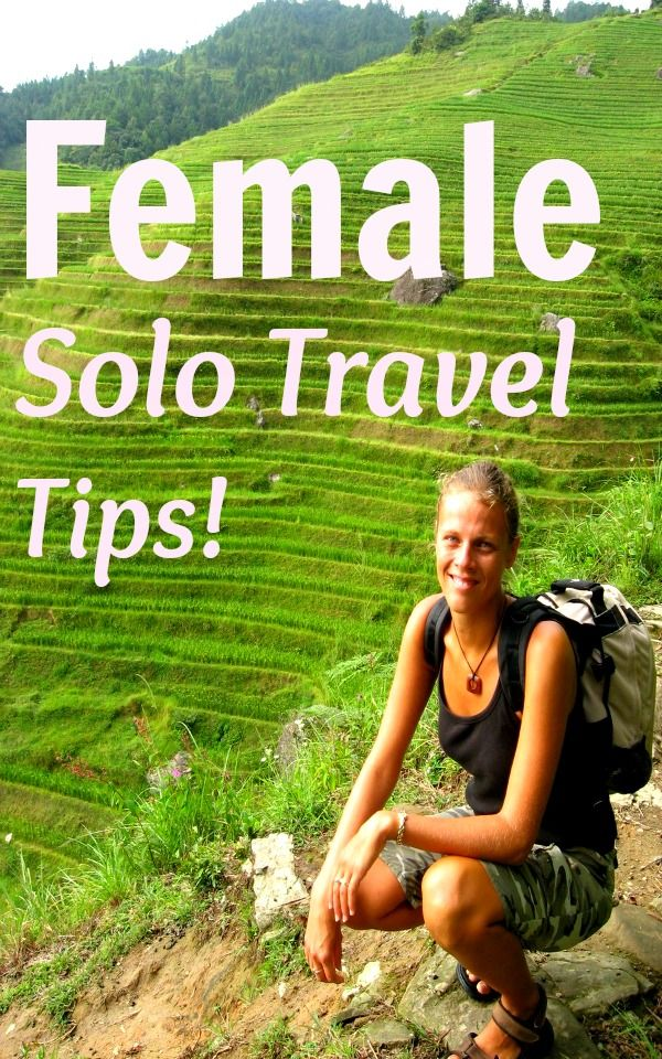 Female Solo Travel Tips - with tips like: take an emergency whistle and plastic doorstop (to lock a room without a lock from the inside) with you