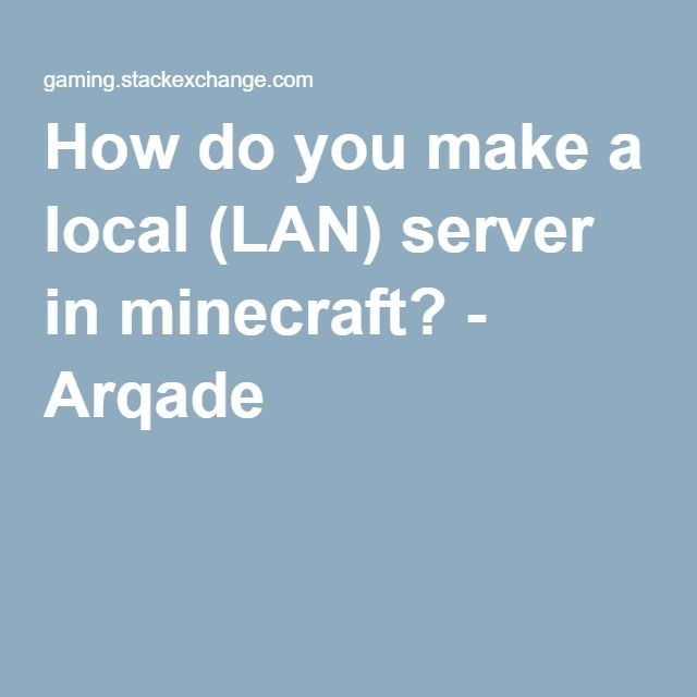 how to create a local minecraft server