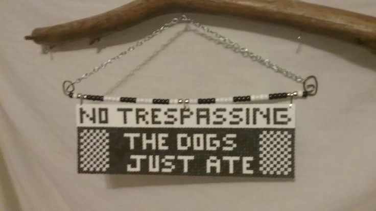 New design: Perler Bead Sign:  No Trespassing The Dogs Just Ate