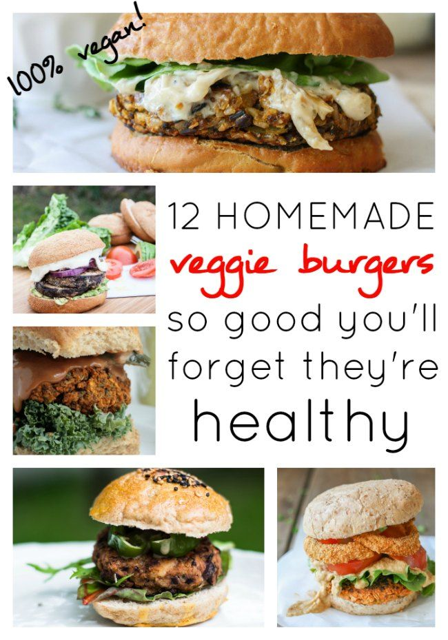 12 Homemade Veggie Burgers So Good You'll Forget They're Healthy