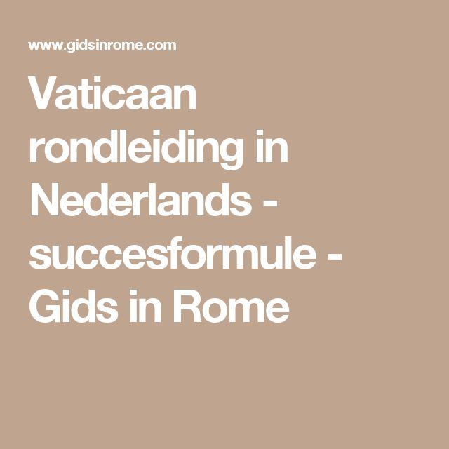Vaticaan rondleiding in Nederlands - succesformule - Gids in Rome