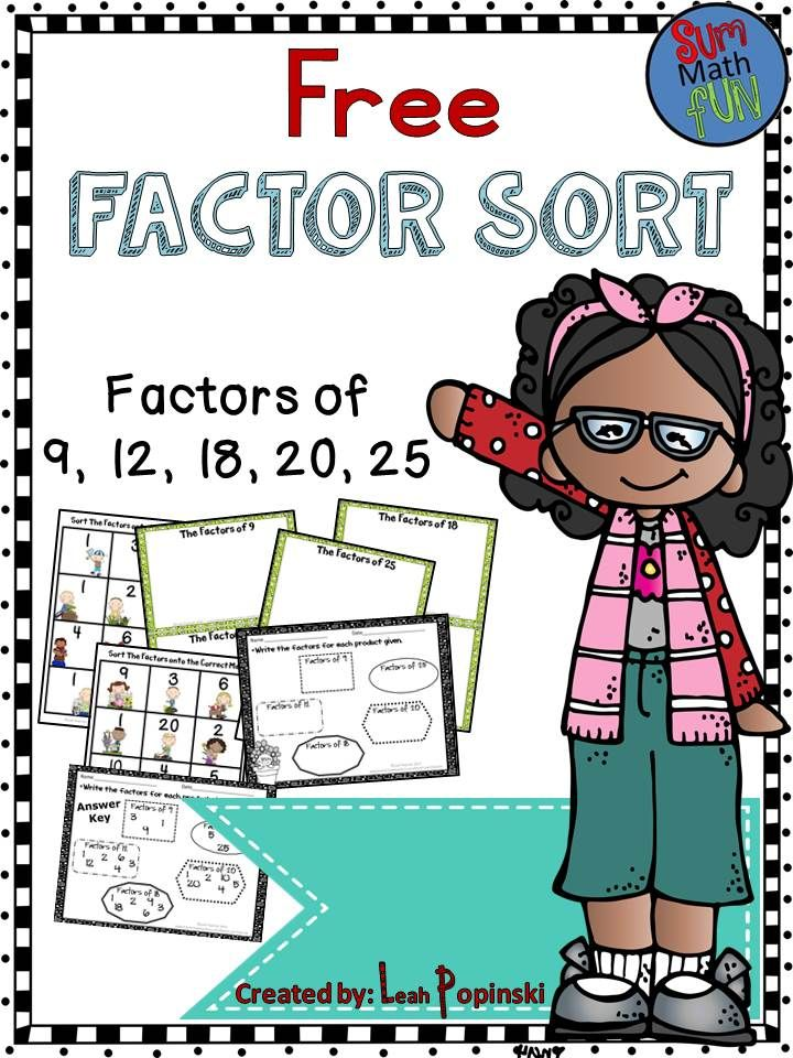 FREE Factor Sort-These activities will help students review factors of 9, 12, 18, 20, and 25 as they sort the cards (factors) onto the correct product mat. Also helps with the confusion between factors and multiples. A student recording sheet and answer key for self-checking are included.