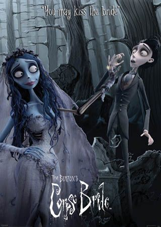 Corpse Bride...I love this movie, it has such a sweet feel about it. Tim Burton amazes me, I love how the real world is so many shades of gray but the afterworld is full of color and life...