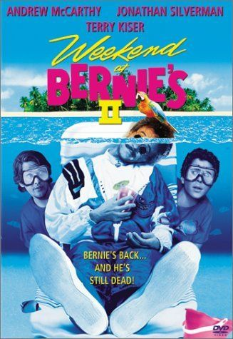 Weekend at Bernie's II - Rotten Tomatoes