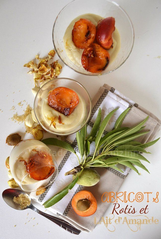 Abricots rôtis & lait d'amande pour un dessert sur ©Kaderick en Kuizinn