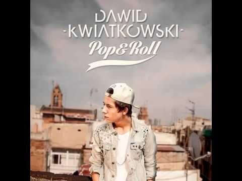Dawid Kwiatkowski Pop&Roll cały album - full album