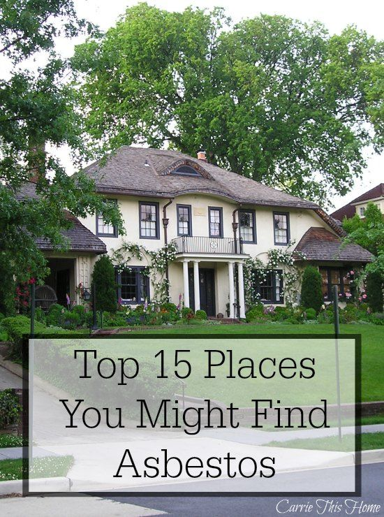 Top 15 Places You Might Find Asbestos--great checklist to go over before buying an older home! #asbestos #mesothelioma