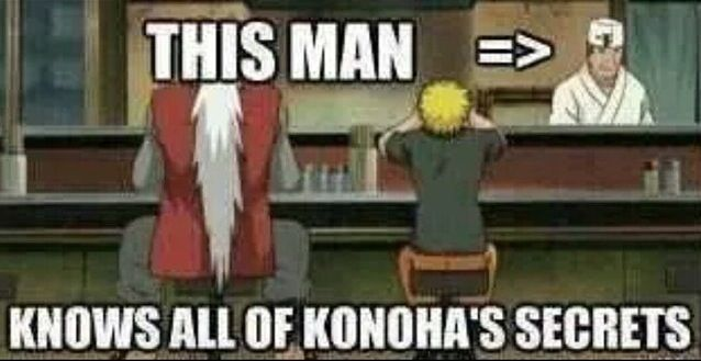 SO TRUE. Everyone talks about everything at Ichiraku's! AND he's seen Kakashi's…