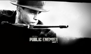 Public Enemies: A stylized period piece starring Johnny Depp as John Dillinger and Christian Bale as Melvin Purvis. A fun cops and robbers movie with an all star cast.