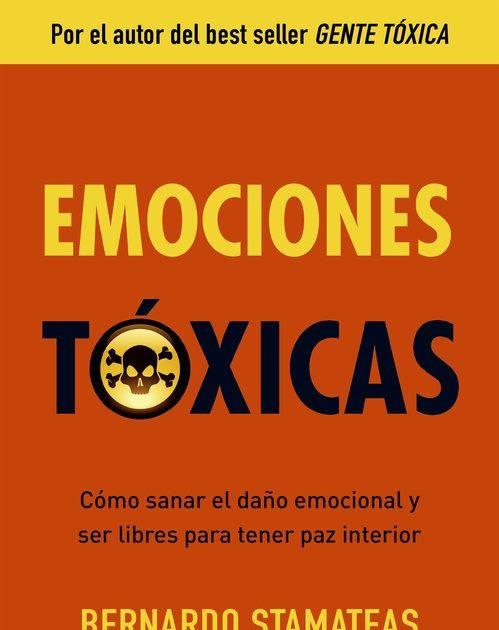 gratis el libro emociones toxicas de bernardo stamateas