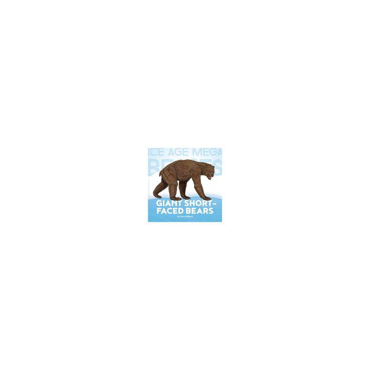 Giant Short-Faced Bears (Library) (Sara Gilbert)