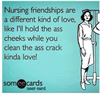 Nursing friendships too funny not to repin