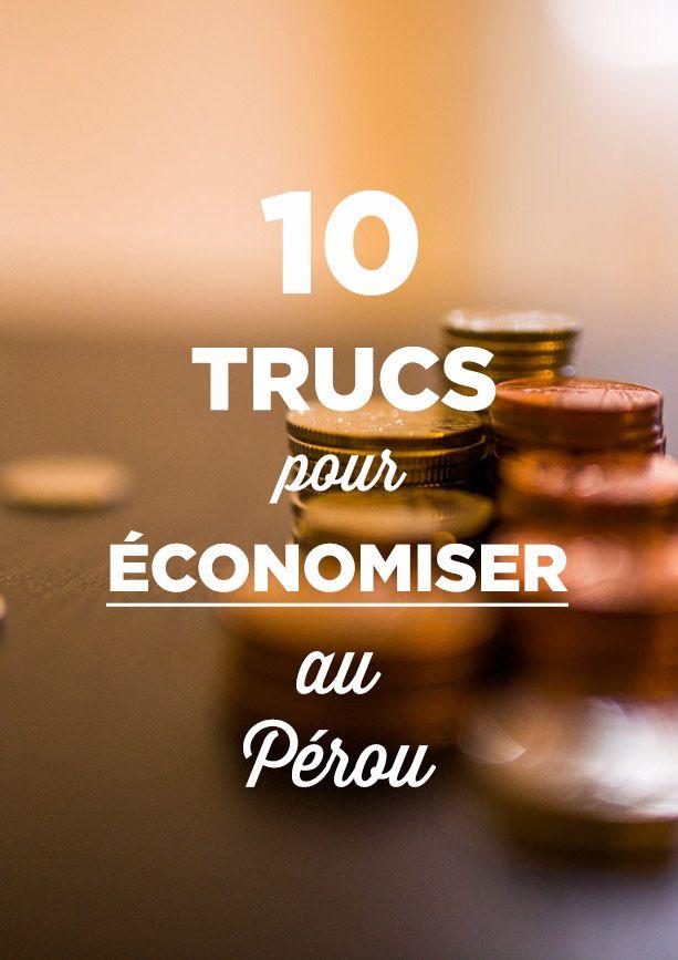 10 trucs pour économiser au Pérou: nos astuces pour ne pas payer le plein prix de touristes.