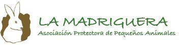 LA MADRIGUERA - Asociación Protectora de Pequeos Animales