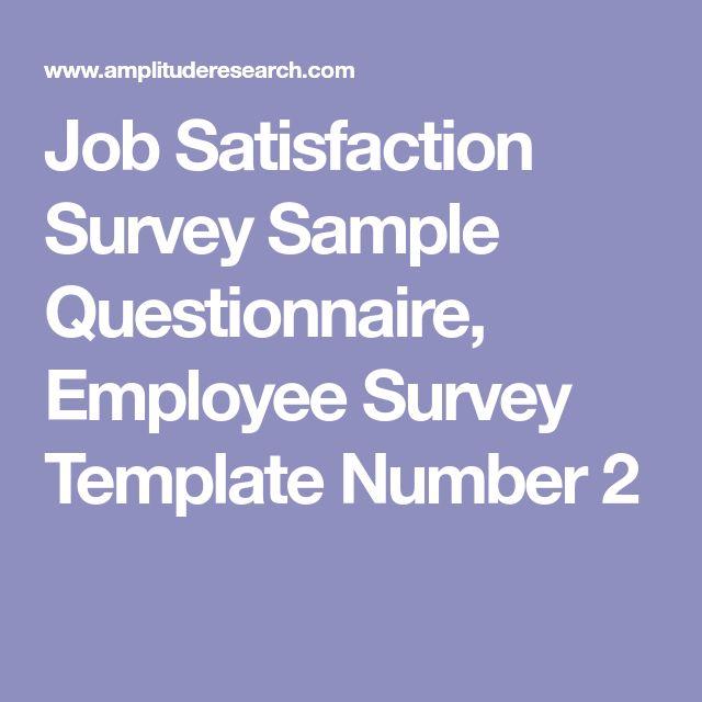 Job Satisfaction Survey Sample Questionnaire, Employee Survey Template Number 2