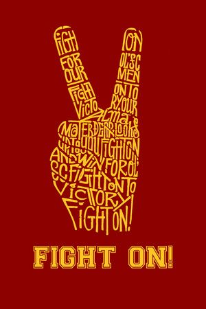 Fight On! - Created using the lyrics to the USC fight song Fight On! Posters at AllPosters.com
