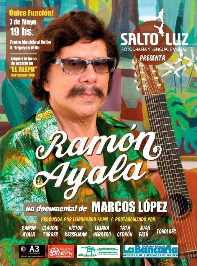 Ramon Ayala, documental de Marcos Lopez