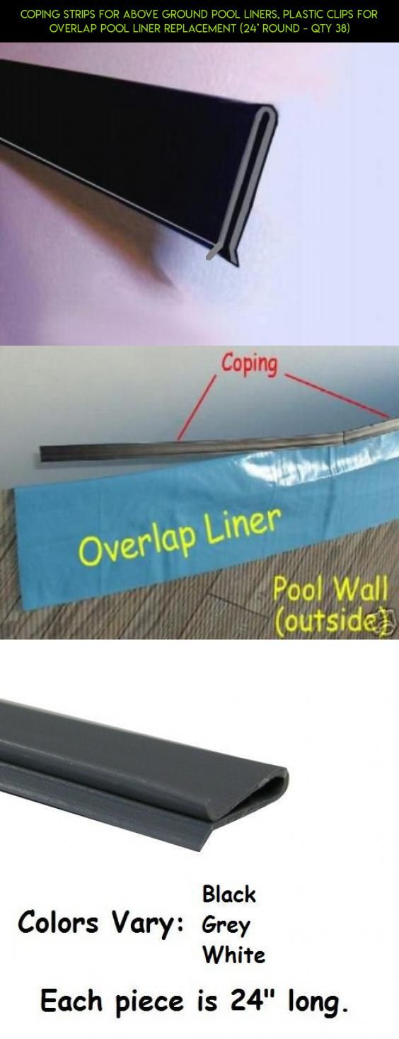 Coping Strips for Above Ground Pool Liners, Plastic clips for Overlap Pool Liner Replacement (24' Round - Qty 38) #pools #plans #liners #kit #camera #fpv #gadgets #products #parts #shopping #tech #racing #technology #drone
