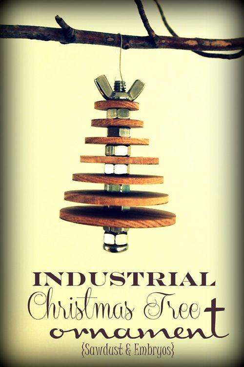 DIY Industrial Christmas Tree Ornament... using basic hardware and wooden discs Sawdust and Embryos