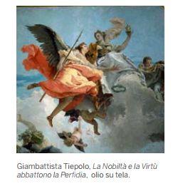 Giambattista Tiepolo, La Nobiltà e la Virtù abbattono la Perfidia, olio su tela.