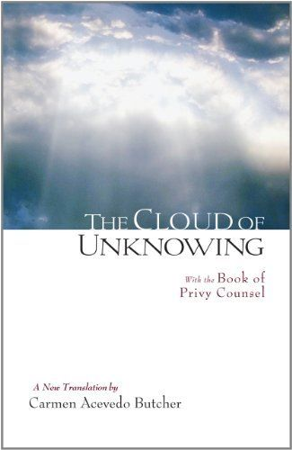 The Cloud of Unknowing: A New Translation by Carmen Acevedo Butcher. $12.23. Author: Carmen Acevedo Butcher. Publisher: Shambhala Publications; 1 edition (September 14, 2011). 307 pages