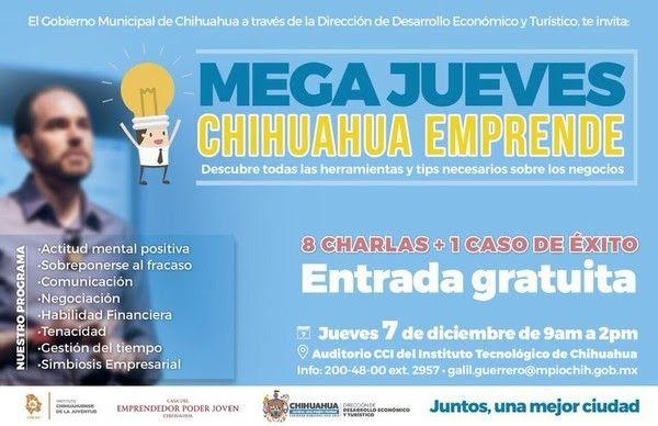 Gobierno Municipal te invita al Mega Jueves Chihuahua Emprende; súmate a los más de 3 mil beneficiados   El Puntero