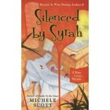 Silenced By Syrah (A Wine Lover's Mystery) (Mass Market Paperback)By Michele Scott