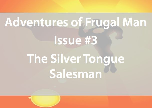 Adventures of Frugal Man Issue #3