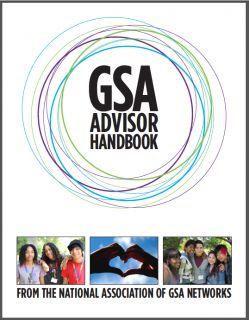 GSA Advisor Handbook   Gay-Straight Alliance Network